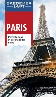 Baedeker Smart Paris, mit Cityplan, Teresa Fisher, Mario Wyn-Jones, Adele Evans, Waltraud Pfister-Bläske