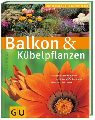 Balkon & Kübelpflanzen, Joachim Mayer