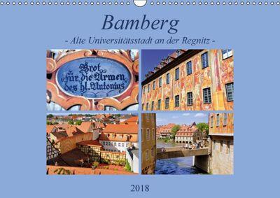 Bamberg - Alte Universitätsstadt an der Regnitz (Wandkalender 2018 DIN A3 quer) Dieser erfolgreiche Kalender wurde diese, Pia Thauwald