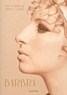 Barbra Streisand. Steve Schapiro & Lawrence Schiller, Patt Morrison, Lawrence Grobel