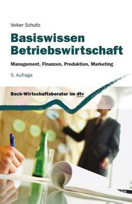 Basiswissen Betriebswirtschaft, Volker Schultz