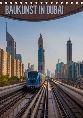 Baukunst in Dubai (Tischkalender 2018 DIN A5 hoch) Dieser erfolgreiche Kalender wurde dieses Jahr mit gleichen Bildern u, Michael Reiss