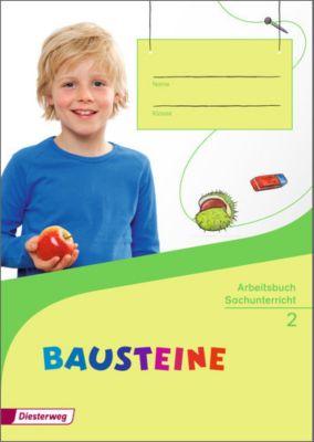 BAUSTEINE Sachunterricht, Ausgabe 2014: 2. Schuljahr, Arbeitsbuch