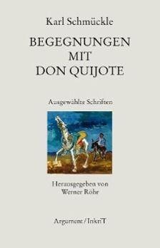 Begegnungen mit Don Quijote, Karl Schmückle
