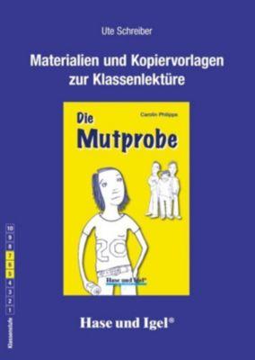 Begleitmaterial: Die Mutprobe light, Ute Schreiber