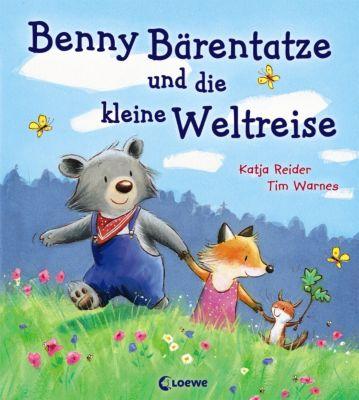 Benny Bärentatze und die kleine Weltreise, Katja Reider, Tim Warnes