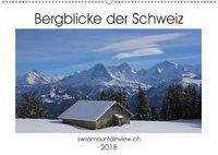 Bergblicke der Schweiz (Wandkalender 2018 DIN A2 quer), Franziska André-Huber / swissmountainview.ch