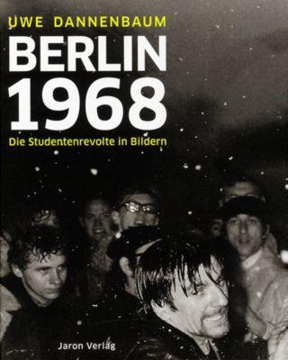Berlin 1968, Uwe Dannenbaum