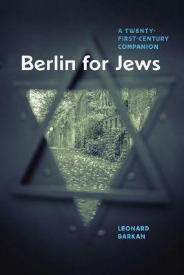 Berlin for Jews, Leonard Barkan