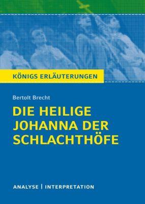 Bertolt Brecht Die heilige Johanna der Schlachthöfe, Bertolt Brecht