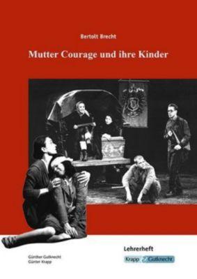 Bertolt Brecht, Mutter Courage und ihre Kinder, Lehrerheft, Günther Gutknecht, Günter Krapp