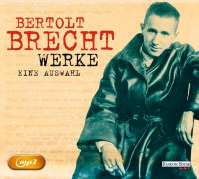 Bertolt Brecht Werke - Eine Auswahl, 2 MP3-CDs, Bertolt Brecht