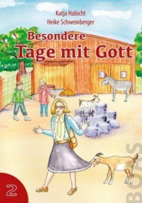 Besondere Tage mit Gott, Katja Habicht