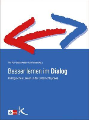 Besser lernen im Dialog, Urs Ruf, Felix Winter