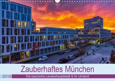 Bezauberndes München - Die bayrische Landeshauptstadt und ihr Umland. (Wandkalender 2018 DIN A3 quer), Stephan Kelle