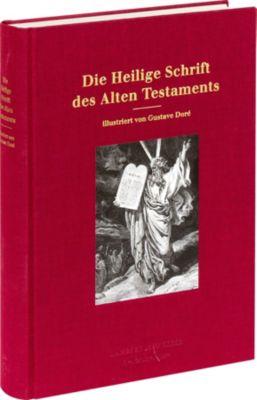 Bibelausgaben: Die Heilige Schrift des Alten Testaments, mit Bildern von Doré