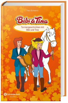 Bibi & Tina - Turniergeschichten mit Bibi und Tina, Theo Schwartz