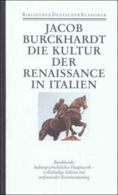 Bibliothek der Geschichte und Politik: Bd.8 Die Kultur der Renaissance in Italien, Jacob Chr. Burckhardt