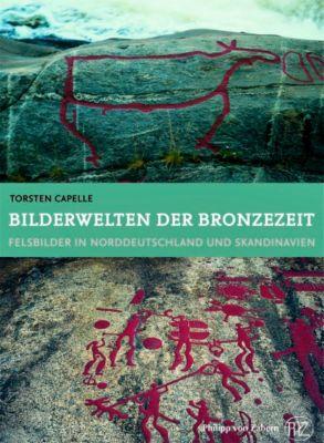 Bilderwelten der Bronzezeit, Torsten Capelle