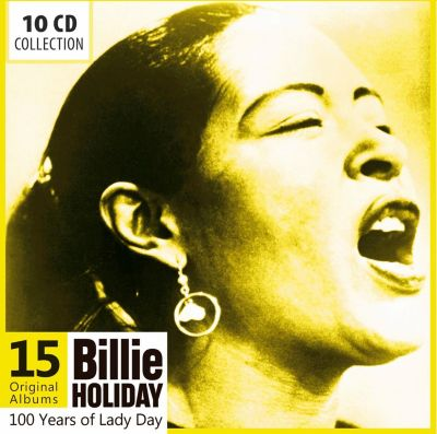 Billie Holiday - 100 Years Of Lady Day, 10 CDs, Billie Holiday