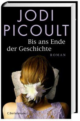 Bis ans Ende der Geschichte, Jodi Picoult