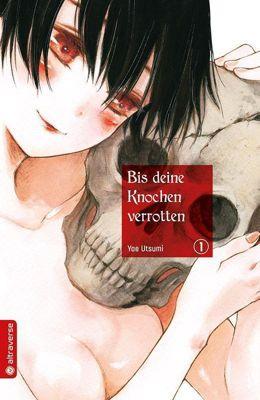 Bis deine Knochen verrotten, Yae Utsumi