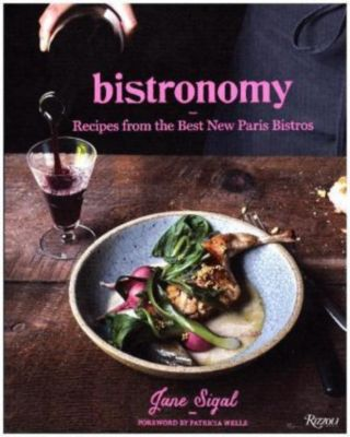 Bistronomy, Jane Sigal