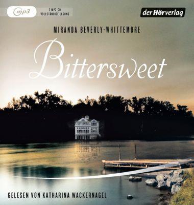 Bittersweet, 2 MP3-CDs, Miranda Beverly-Whittemore