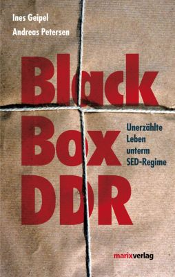 Black Box DDR, Ines Geipel, Andreas Petersen