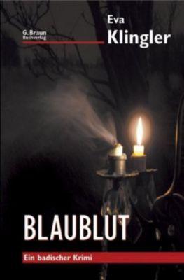Blaublut, Eva Klingler