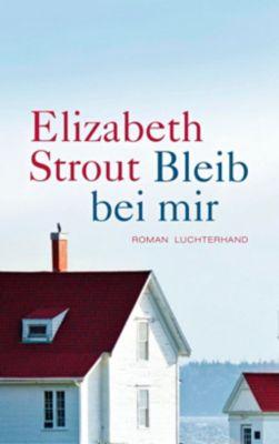 Bleib bei mir, Elizabeth Strout