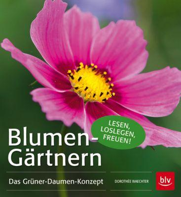 Blumen-Gärtnern, Dorothée Waechter