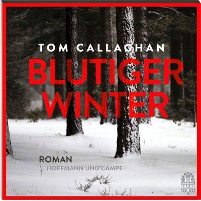 Blutiger Winter, 1 MP3-CD, Tom Callaghan