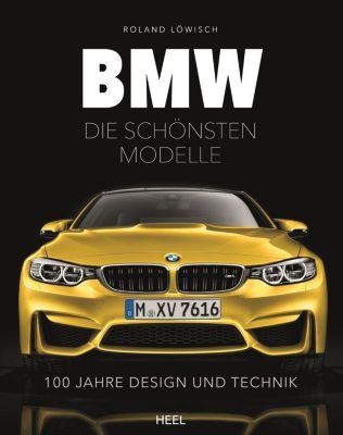 BMW - die schönsten Modelle, Roland Löwisch
