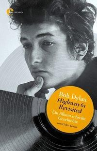 Bob Dylan - Highway 61 Revisited, Colin Irwin