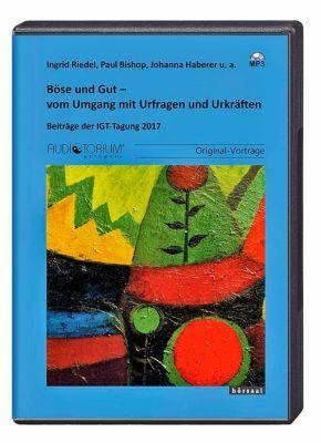 Böse und Gut, MP3-CD, Ingrid Riedel, Paul Bishop, Johanna Haberer