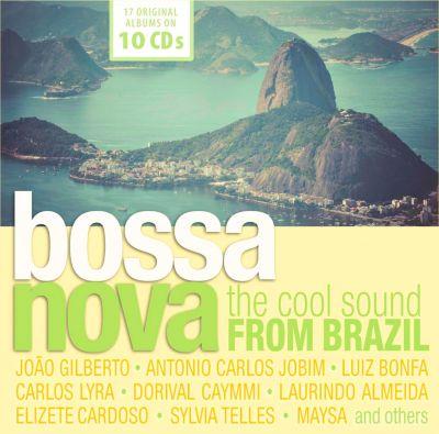 Bossa Nova - The Cool Sound From Brazil, 10 CDs, Various