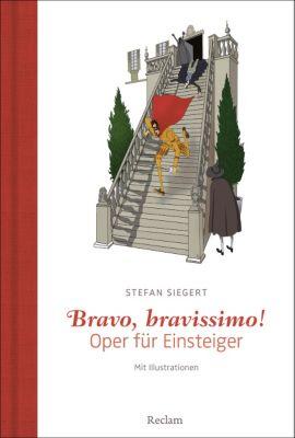 Bravo, bravissimo!, Stefan Siegert