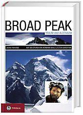 Broad Peak - Traum und Albtraum, Jochen Hemmleb