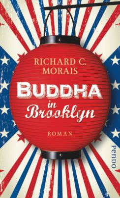 Buddha in Brooklyn, Richard C. Morais