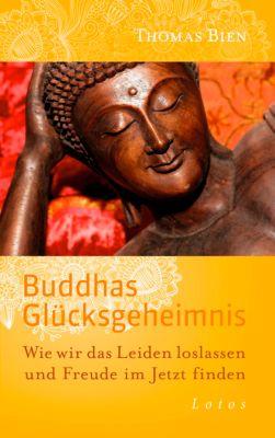 Buddhas Glücksgeheimnis, Thomas Bien