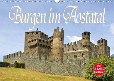 Burgen im Aostatal (Wandkalender 2018 DIN A3 quer), LianeM