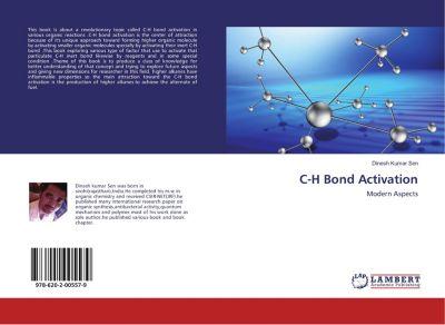 C-H Bond Activation, Dinesh Kumar Sen