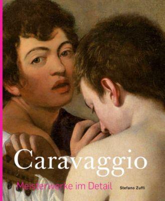 Caravaggio - Meisterwerke im Detail