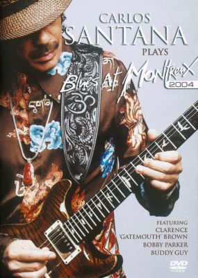 Carlos Santana plays Blues at Montreaux 2004, DVD