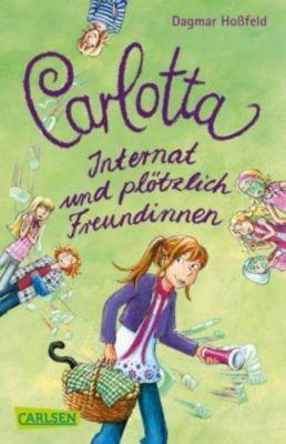 Carlotta - Internat und plötzlich Freundinnen, Dagmar Hoßfeld