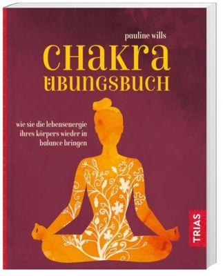 Chakra-Übungsbuch, Pauline Wills