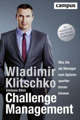 Challenge Management, Wladimir Klitschko, Stefanie Bilen