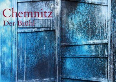 Chemnitz - Der Brühl (Posterbuch DIN A2 quer), Heike Hultsch