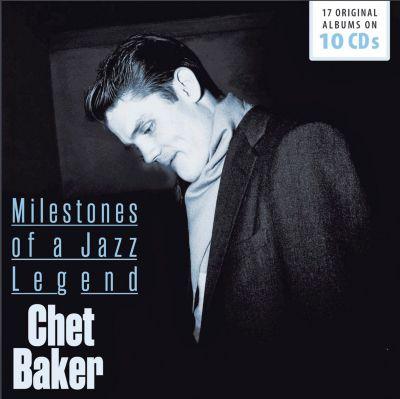 Chet Baker - Milestones of a Jazz Legend, 10 CDs, Chet Baker